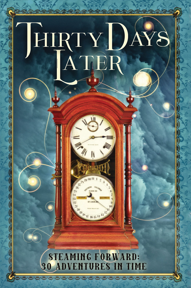 Cover of Thirty Days Later - clock, fog, and bright swirly lights